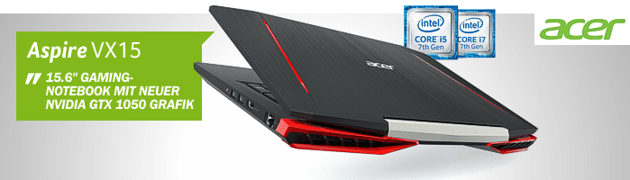 Acer Aspire VX-Serie - Entry Level Gaming Notebooks mit agressivem Design